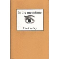 CONLEY, Tim: In The Meantime
